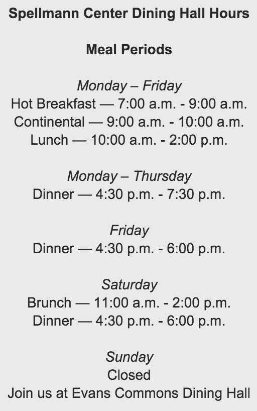 Dining hall hours are changing for the weekend