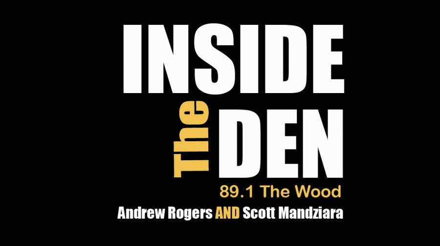 Inside+the+Den+with+Scott+Mandziara+and+Andrew+Rogers