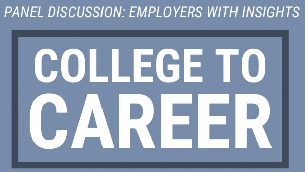 The panel of employers will share insights with students and take audience questions on Feb. 4 in Dunseth Auditorium.  Graphic from the Career Center